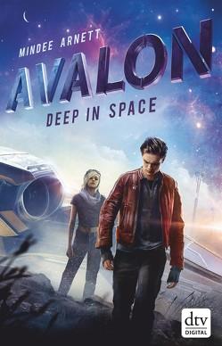 Avalon – Deep in Space von Arnett,  Mindee, Frey,  Nina