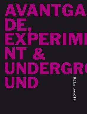 Avantgarde, Experiment+ Underground von Ripplinger,  Stefan, Strzelecki,  Carmen