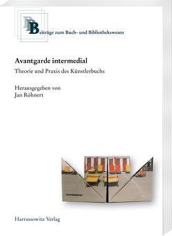 Avantgarde intermedial von Röhnert,  Jan