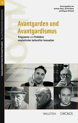 Avantgarden und Avantgardismus von Mauz,  Andreas, Weber,  Ulrich, Wieland,  Magnus