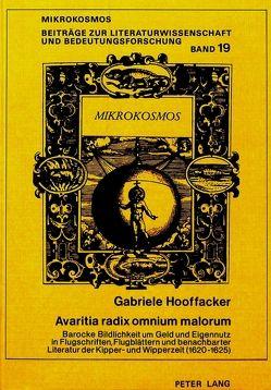 Avaritia radix omnium malorum von Hooffacker,  Gabriele