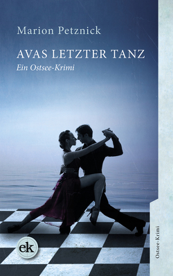 Avas letzter Tanz von Petznick,  Marion
