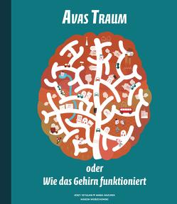 Avas Traum oder Wie das Gehirn funktioniert von Mazurek,  Maria, Vetulani,  Jerzy, Wierzchowski,  Marcin