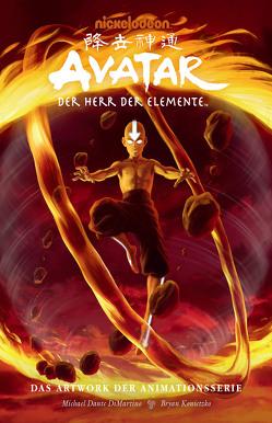 Avatar – Der Herr der Elemente: Das Artwork der Animationsserie von DiMartino,  Michael Dante, Konietzko,  Bryan, Schuster,  Michael