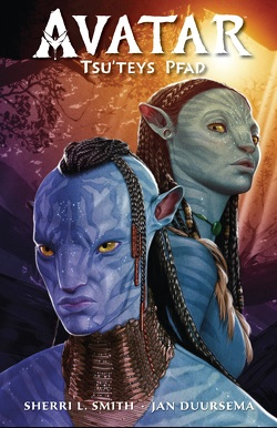 Avatar: Tsu'teys Pfad von Duursema,  Jan, Smith,  Sherri L.