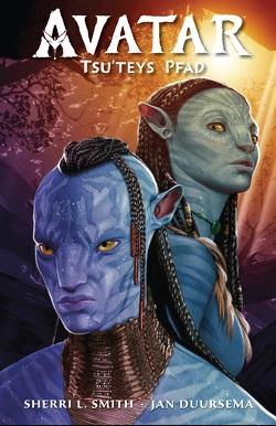 Avatar: Tsu'teys Pfad von Duursema,  Jan, Smith,  Sherri L.