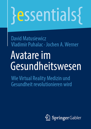 Avatare im Gesundheitswesen von Matusiewicz ,  David, Puhalac,  Vladimir, Werner,  Jochen A.