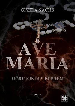 Ave Maria von Sachs,  Gisela
