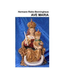 Ave Maria von Rieke-Benninghaus,  Hermann