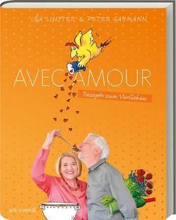 Avec Amour von Gaymann,  Peter, Linster,  Léa