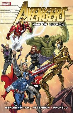 Avengers: Age of Ultron von Bendis,  Brian Michael, Hitch,  Bryan