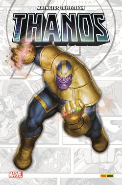 Avengers Collection: Thanos von Althoff,  Gerline, Bendis,  Brian Michael, Cates,  Donny, Cheung,  Jim, Lim,  Ron, Rösch,  Alexander, Shaw,  Geoff, Starlin,  Jim, Strittmatter,  Michael, Thompson,  Robbie