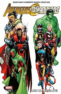 Avengers/Champions: Der Untergang von Diaz,  Paco, Pina,  Javier, Ramos,  Humberto, Saiz,  Jesus, Strittmatter,  Michael, Waid,  Mark