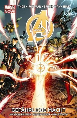 Avengers – Marvel Now! von Deodato Jr.,  Mike, Hickman,  Jonathan, Weaver,  Dustin