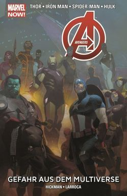 Avengers – Marvel Now! von Hickman,  Jonathan, Yu,  Leinil F.