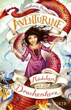 Aventurine – Das Mädchen mit dem Drachenherz von Burgis,  Stephanie, Ruschmeier,  Sigrid