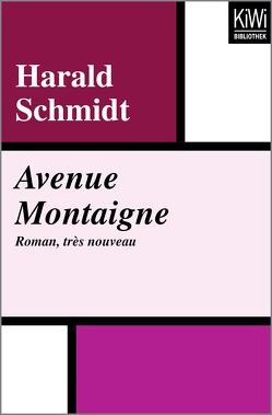 Avenue Montaigne von Schmidt,  Harald