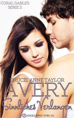 Avery von Taylor,  Drucie Anne