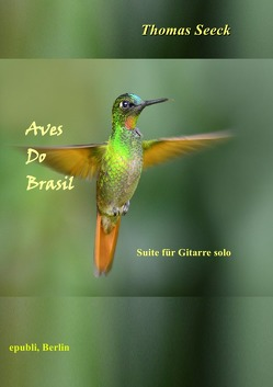 Aves do Brasil von Seeck,  Thomas