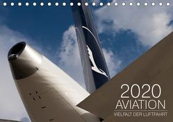 Aviation 2020 – Vielfalt der Luftfahrt (Tischkalender 2020 DIN A5 quer) von Babl,  Moritz
