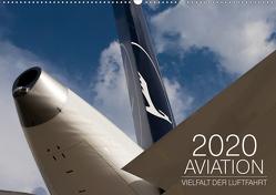 Aviation 2020 – Vielfalt der Luftfahrt (Wandkalender 2020 DIN A2 quer) von Babl,  Moritz
