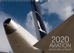 Aviation 2020 – Vielfalt der Luftfahrt (Wandkalender 2020 DIN A3 quer) von Babl,  Moritz