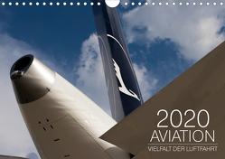 Aviation 2020 – Vielfalt der Luftfahrt (Wandkalender 2020 DIN A4 quer) von Babl,  Moritz
