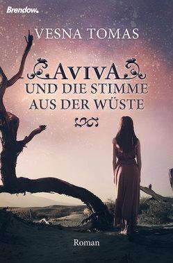 Aviva und die Stimme aus der Wüste von Tomas,  Vesna