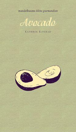 Avocado von Konrad,  Kathrin