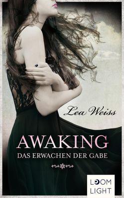 Awaking von Weiß,  Lea