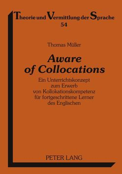Aware of Collocations von Mueller,  Thomas