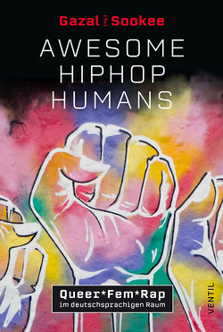 Awesome HipHop Humans von Sadeghi,  Gazal, Sookee
