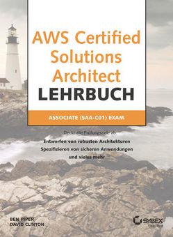 AWS Certified Solutions Architect Lehrbuch von Clinton,  David, Piper,  Ben