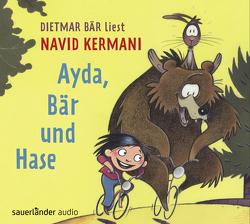 Ayda, Bär und Hase von Bär,  Dietmar, Kermani,  Navid