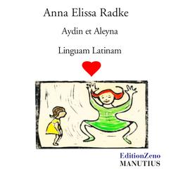 Aydin et Aleyna Linguam Latinam amant von Radke,  Anna Elissa