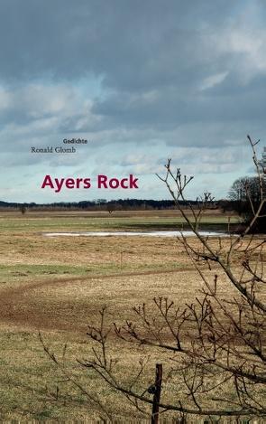 Ayers Rock von Glomb,  Ronald