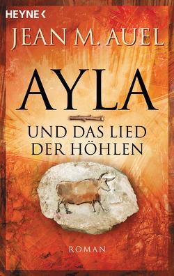 Ayla und das Lied der Höhlen von Aeckerle,  Susanne, Auel,  Jean M., Balkenhol,  Marion, Wulfekamp,  Ursula