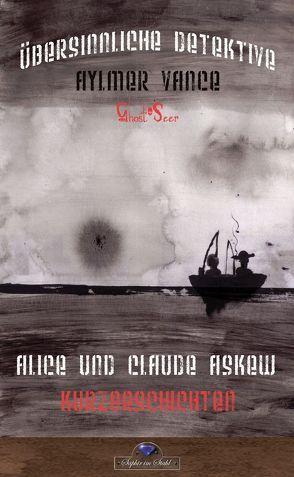 Aylmer Vance – Ghost-Seer von Ashkew,  Alice und Claude