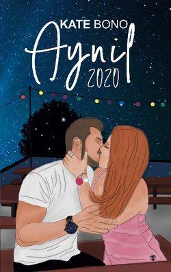 AYNIL 2020 von Bono,  Kate