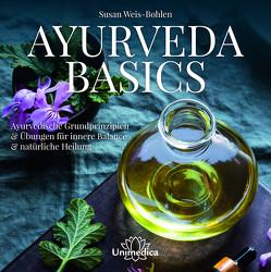 Ayurveda Basics von Weis-Bohlen,  Susan