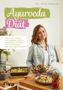 Ayurveda-Diät von Hübecker,  Dr. Alina