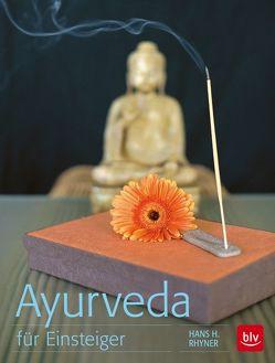 Ayurveda für Einsteiger von Rhyner,  Hans H
