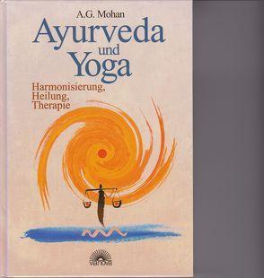 Ayurveda und Yoga von Mohan,  A