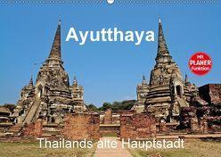 Ayutthaya – Thailands alte Hauptstadt (Wandkalender 2018 DIN A2 quer) von Wittstock,  Ralf