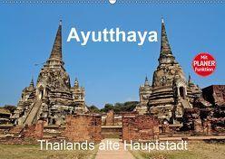 Ayutthaya – Thailands alte Hauptstadt (Wandkalender 2019 DIN A2 quer) von Wittstock,  Ralf