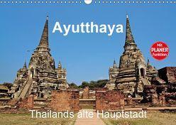Ayutthaya – Thailands alte Hauptstadt (Wandkalender 2019 DIN A3 quer) von Wittstock,  Ralf