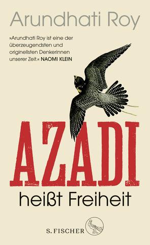 Azadi heißt Freiheit von Roy,  Arundhati, Wilm,  Jan