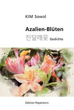 Azalien-Blüten von Kim,  Sowol, Zaborowski,  Hans-Jürgen