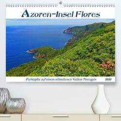 Azoren-Insel Flores – auf einem Vulkan (Premium, hochwertiger DIN A2 Wandkalender 2020, Kunstdruck in Hochglanz) von Thiem-Eberitsch,  Jana