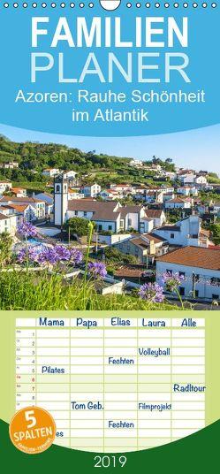 Azoren: Rauhe Schönheit im Atlantik – Familienplaner hoch (Wandkalender 2019 , 21 cm x 45 cm, hoch) von CALVENDO